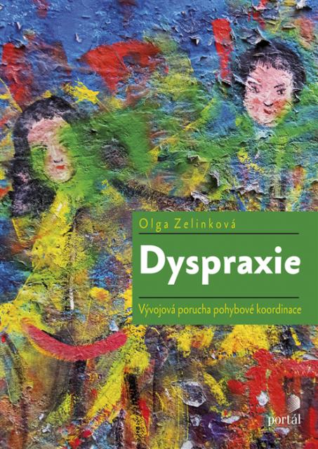 Vyšla knížka o Dyspraxii i s naším drobným příspěvkem.