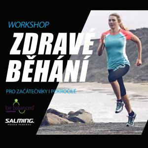 Další termín!! Workshop Zdravé běhání pro začátečníky i pokročilé běžce