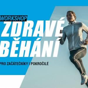 Zveme Vás na unikátní workshop Zdravé běhání pro začátečníky i pokročilé běžce